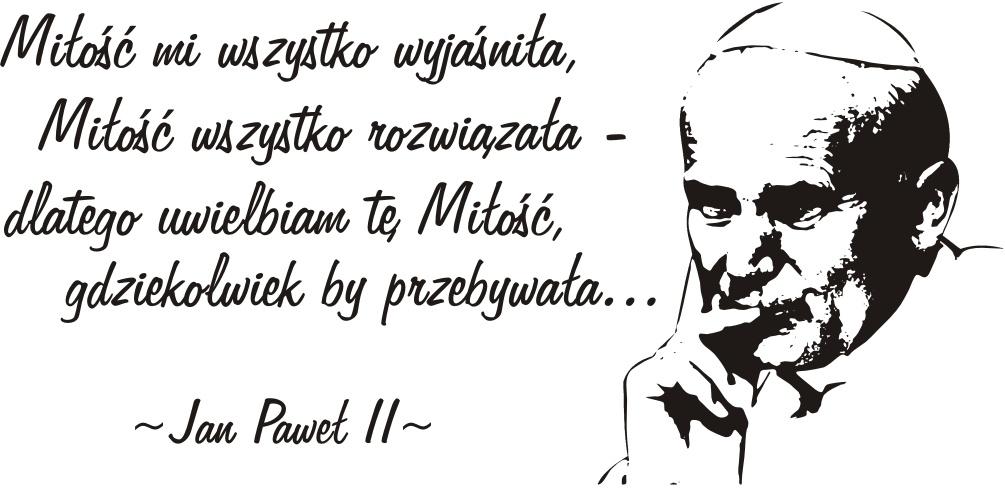 Napis Na ścianę Naklejka Papież Jan Paweł Ii 80 Naklejkolandia
