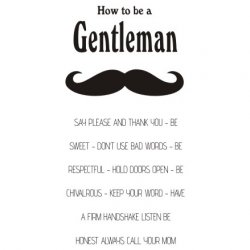 Napis na ścianę, naklejka - How To Be A Gentleman - 200