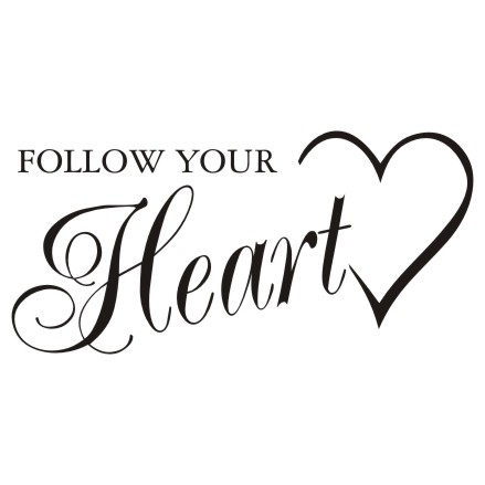 Napis na ścianę, naklejka - Follow Your Heart - 206